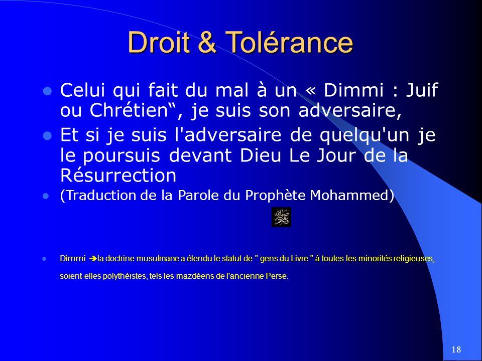 Droit & Tolérance Celui qui fait du mal à un « Dimmi : Juif ou Chrétien , je suis son adversaire,