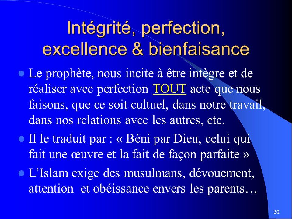 Intégrité, perfection, excellence & bienfaisance