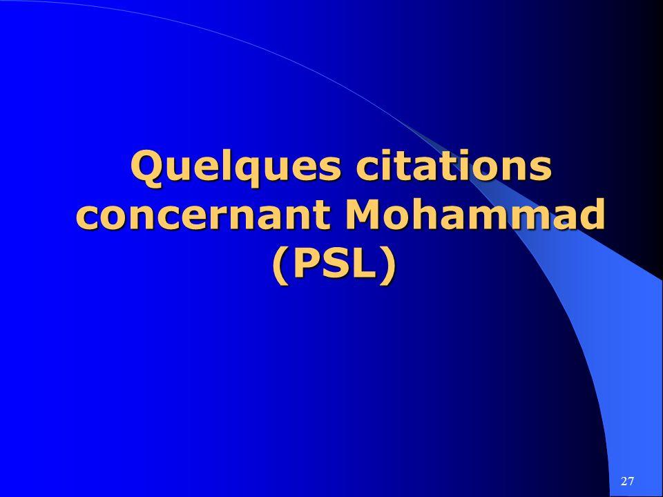 Quelques citations concernant Mohammad (PSL)