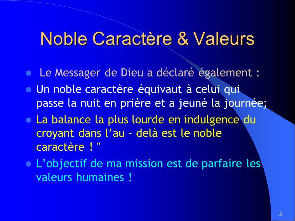 Noble Caractère & Valeurs