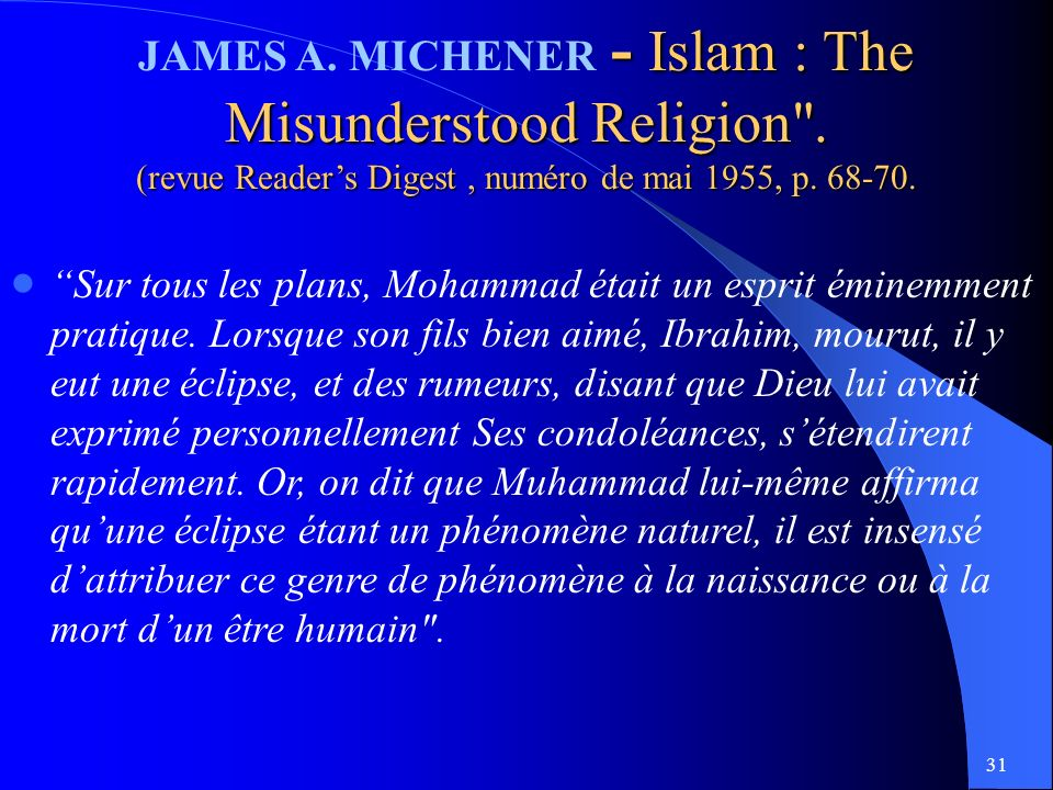 JAMES A. MICHENER - Islam : The Misunderstood Religion .