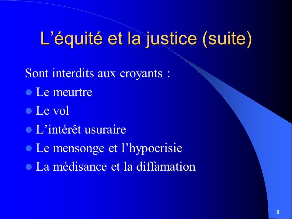 L'équité et la justice (suite)