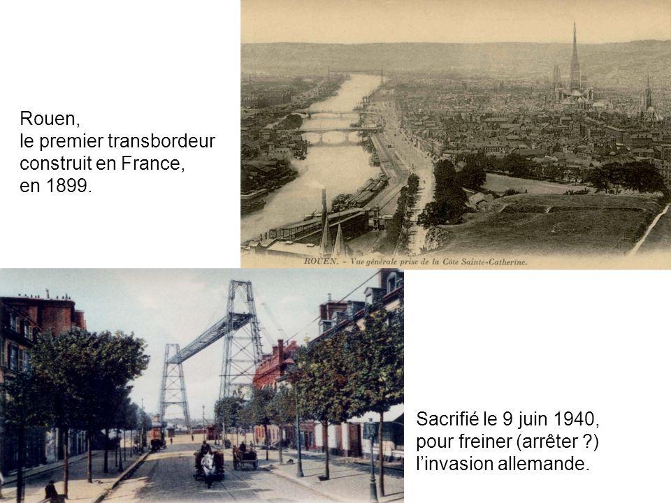 le premier transbordeur construit en France, en 1899.