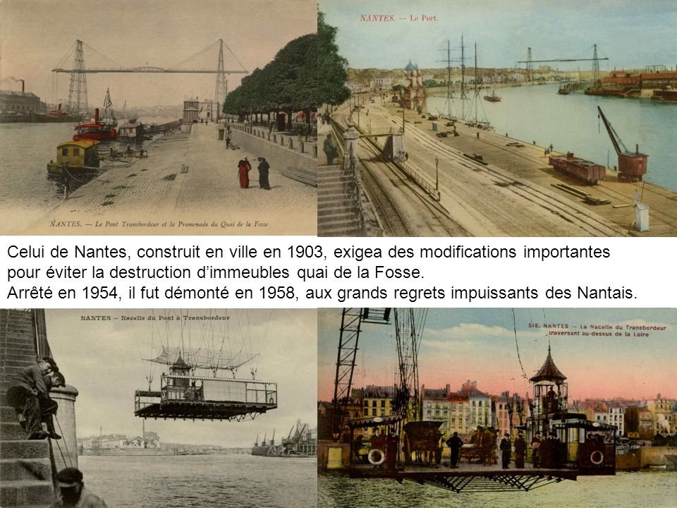 Celui de Nantes, construit en ville en 1903, exigea des modifications importantes