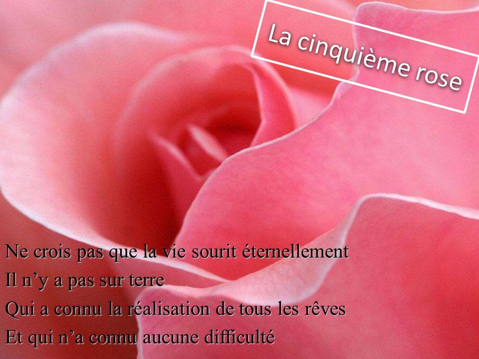 La cinquième rose