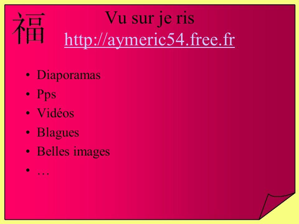 Vu sur je ris http://aymeric54.free.fr