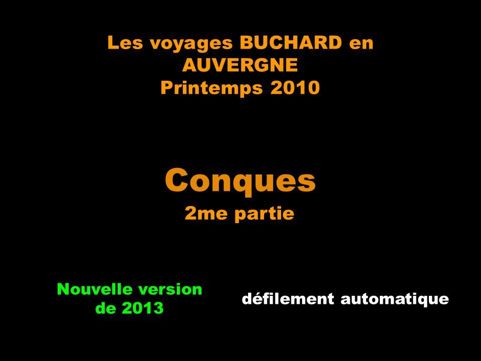 Conques Les voyages BUCHARD en AUVERGNE Printemps 2010 2me partie
