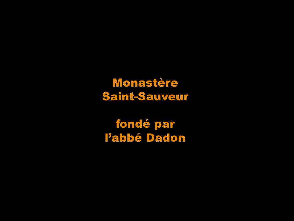 Monastère Saint-Sauveur fondé par l'abbé Dadon