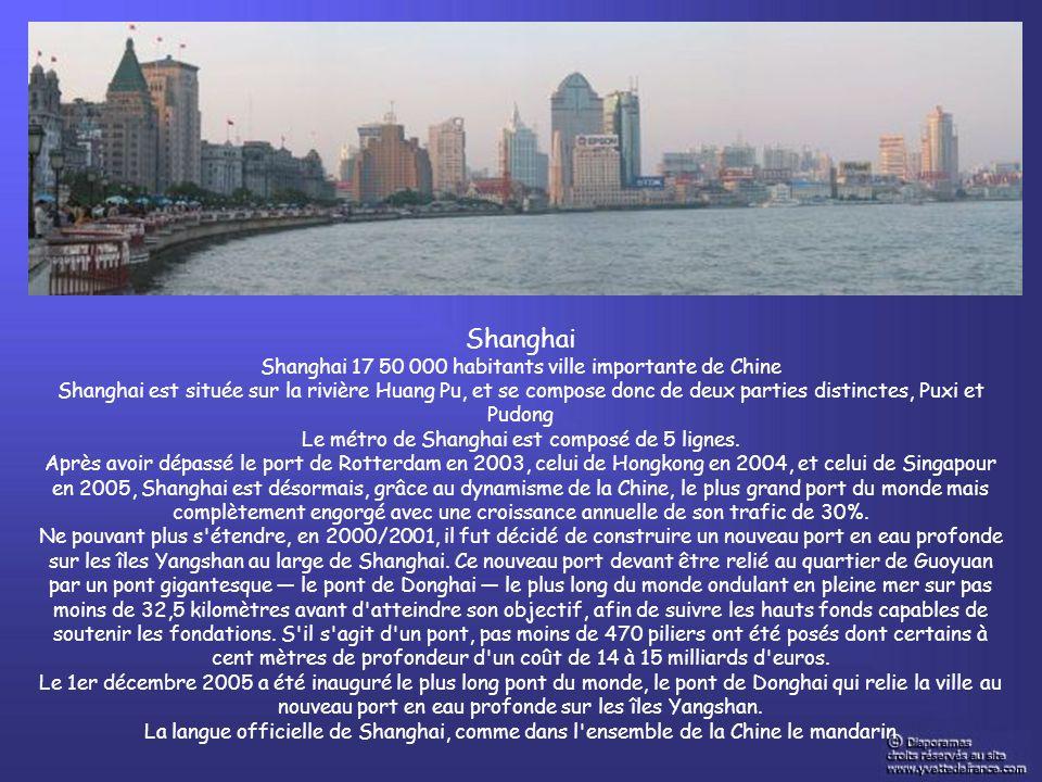 Shanghai Shanghai 17 50 000 habitants ville importante de Chine