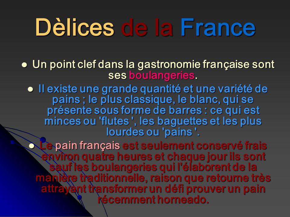 Un point clef dans la gastronomie française sont ses boulangeries.