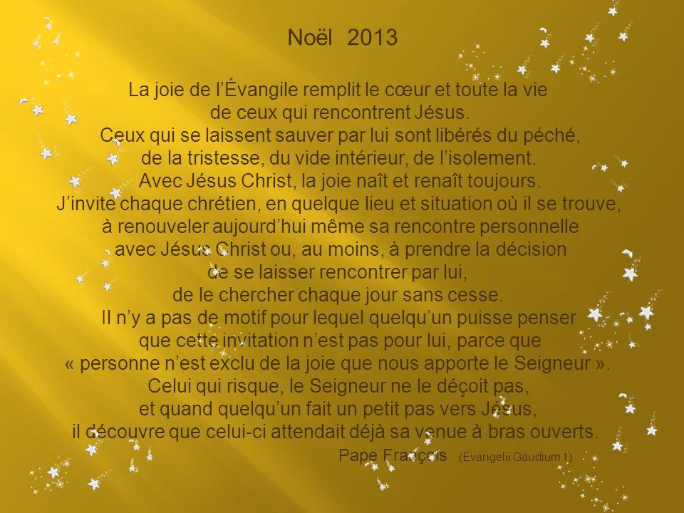 La joie de l'Évangile remplit le cœur et toute la vie