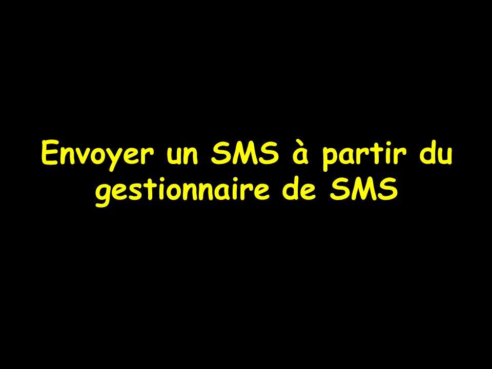 Envoyer un SMS à partir du gestionnaire de SMS