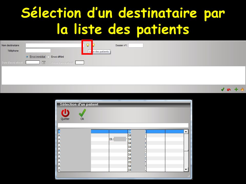 Sélection d'un destinataire par la liste des patients