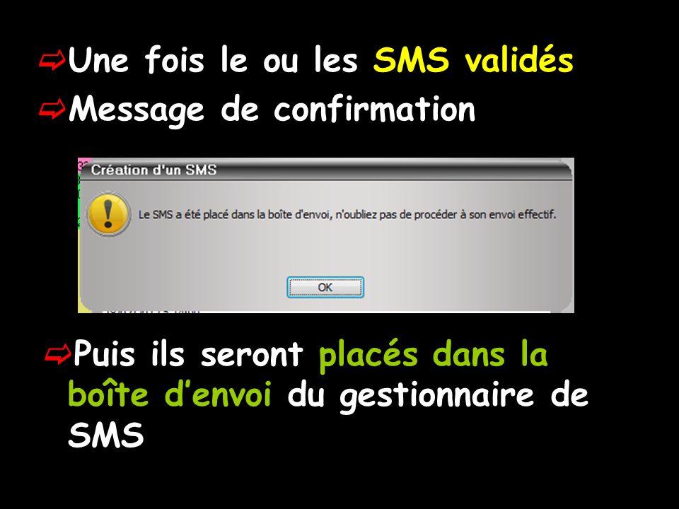 Une fois le ou les SMS validés