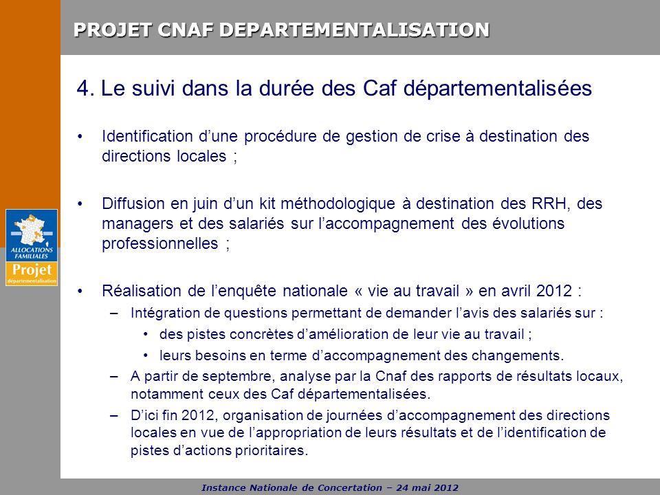 4. Le suivi dans la durée des Caf départementalisées