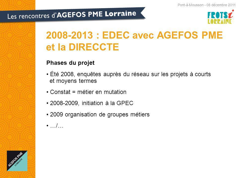 2008-2013 : EDEC avec AGEFOS PME et la DIRECCTE