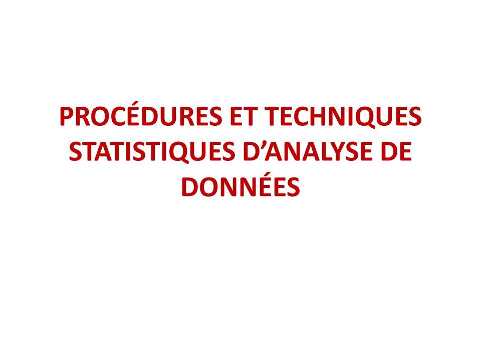 PROCÉDURES ET TECHNIQUES STATISTIQUES D'ANALYSE DE DONNÉES