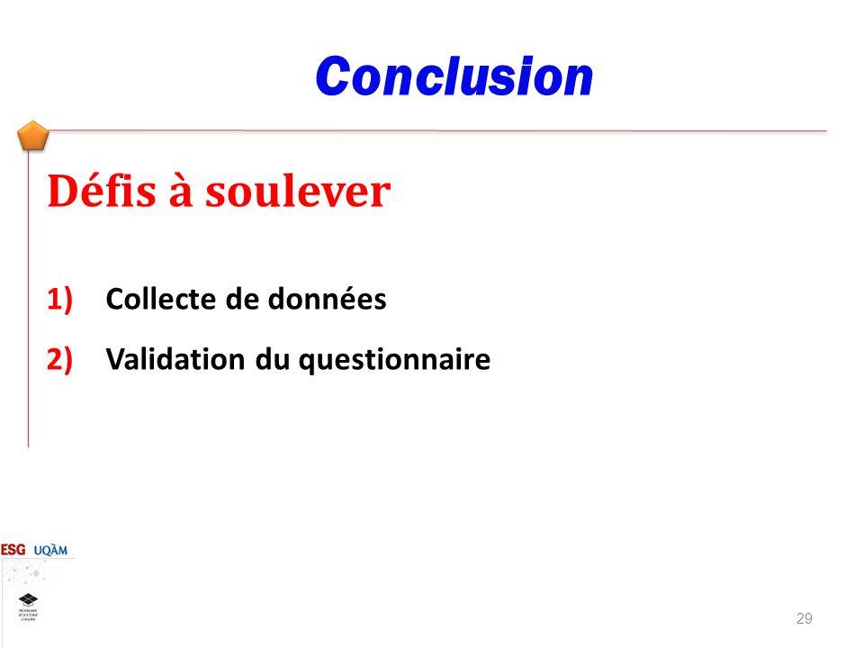 Conclusion Défis à soulever Collecte de données