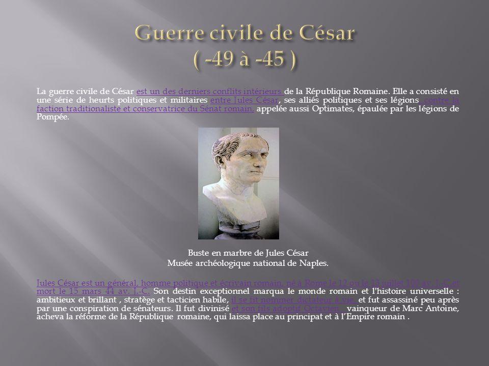 Guerre civile de César ( -49 à -45 )