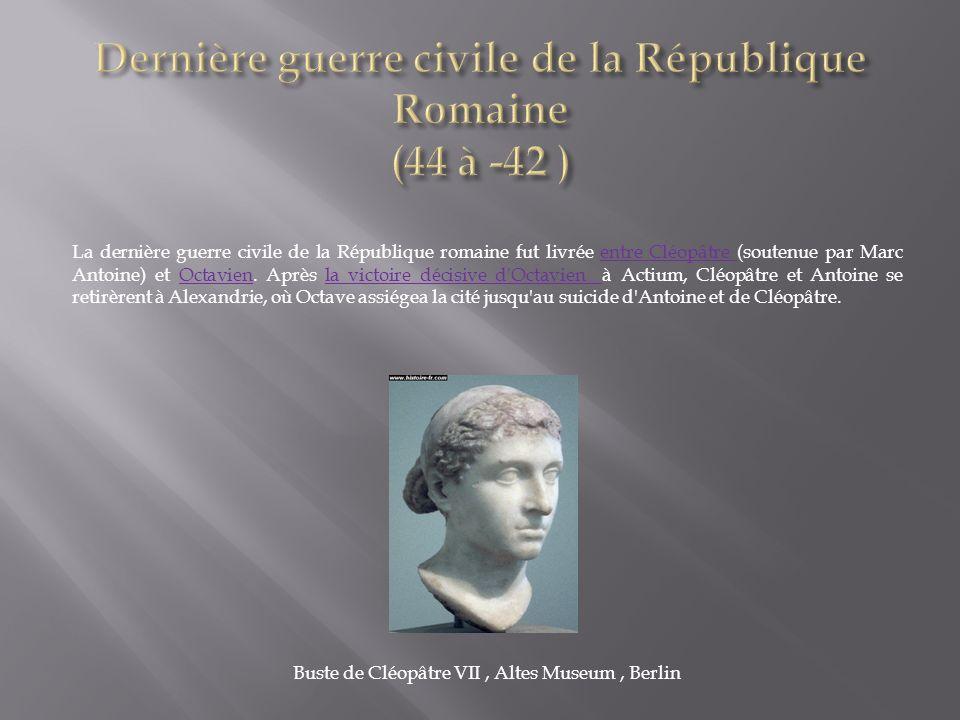 Dernière guerre civile de la République Romaine (44 à -42 )