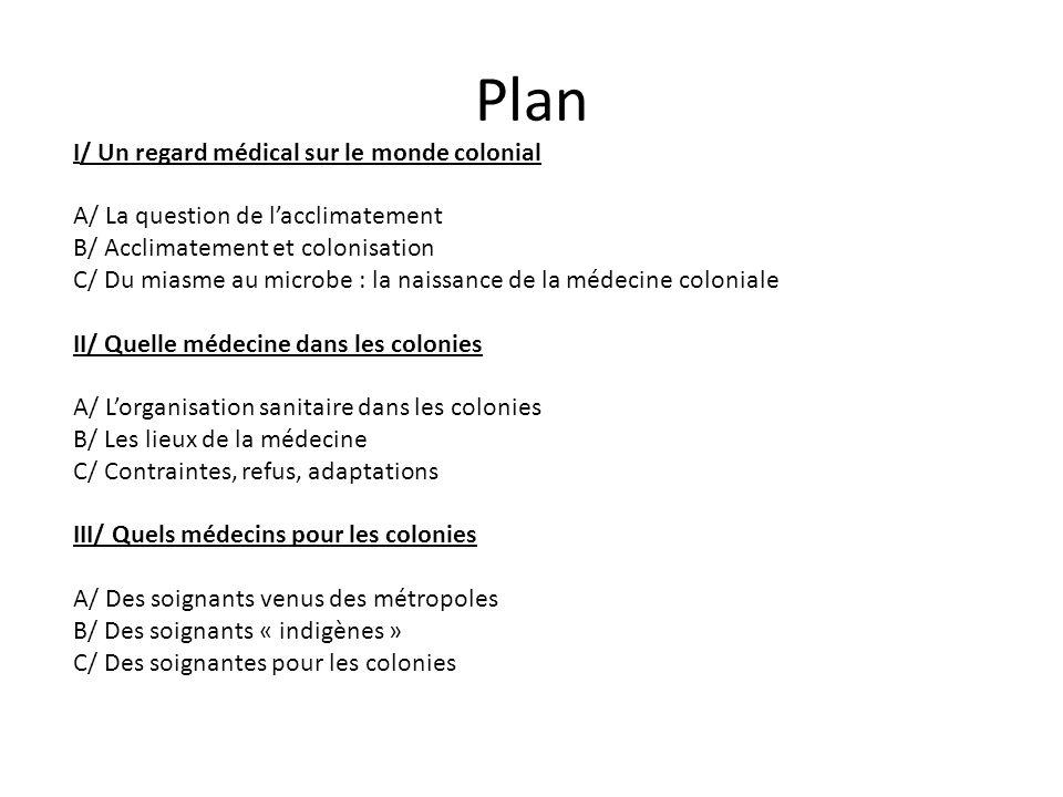 Plan I/ Un regard médical sur le monde colonial