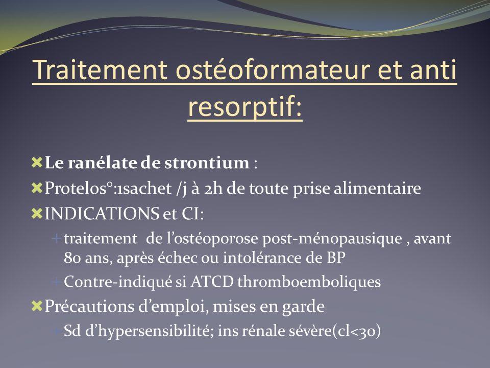 Traitement ostéoformateur et anti resorptif: