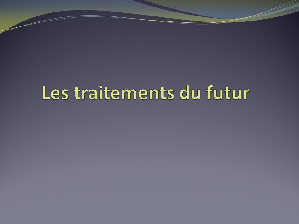 Les traitements du futur