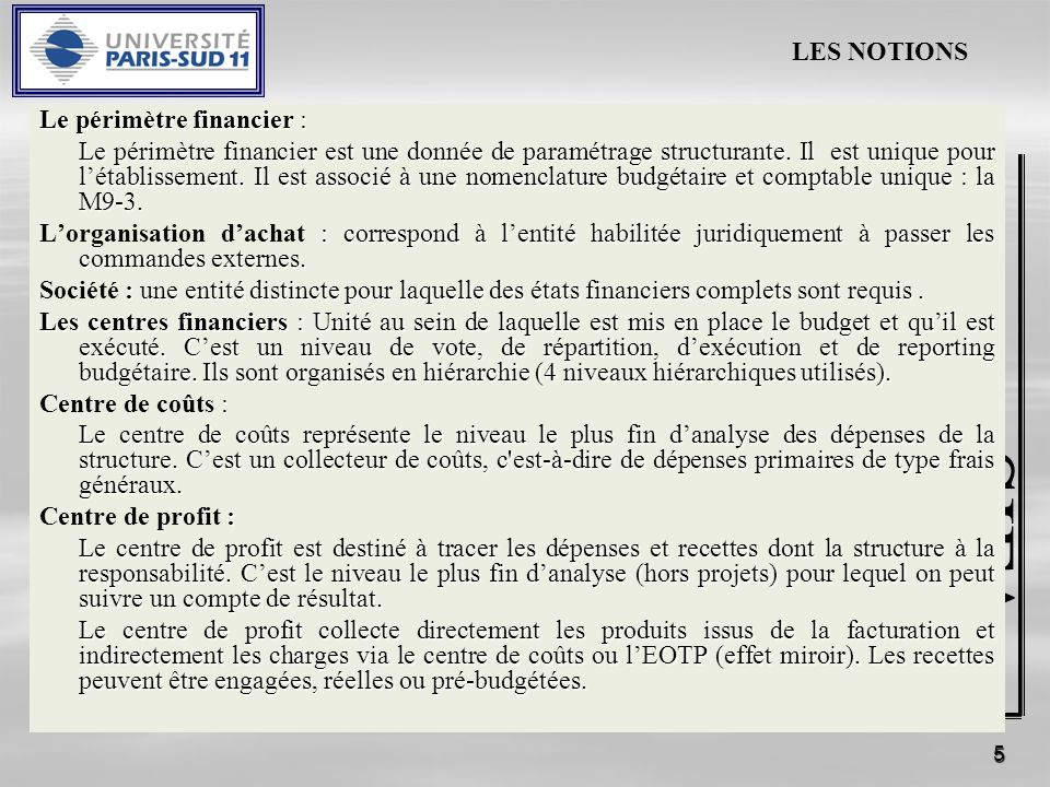 SIFA SIFAC LES NOTIONS Le périmètre financier :