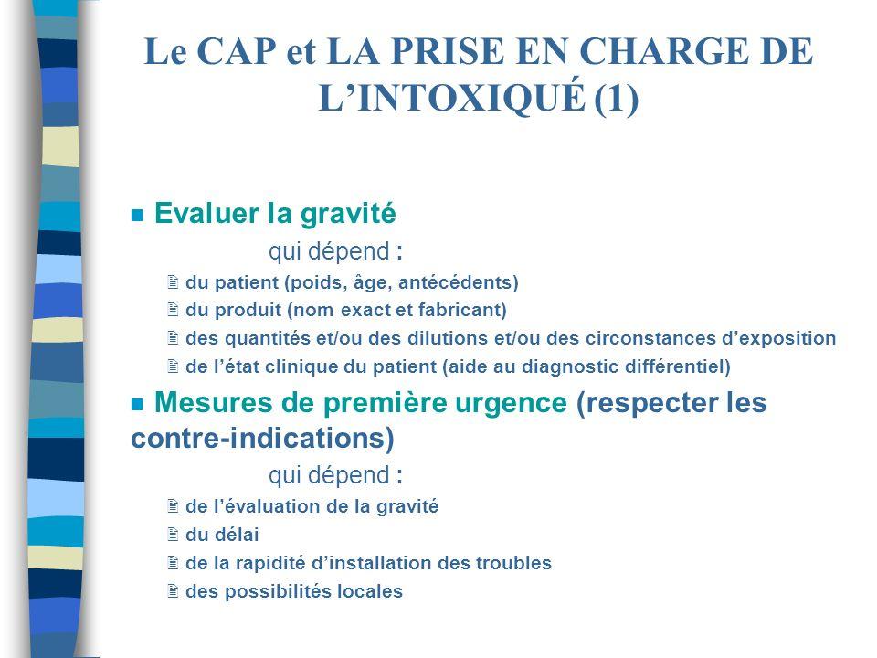 Le CAP et LA PRISE EN CHARGE DE L'INTOXIQUÉ (1)