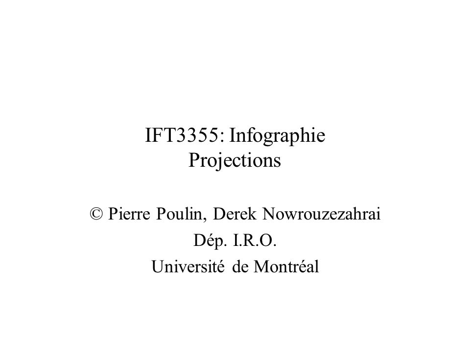 IFT3355: Infographie Projections