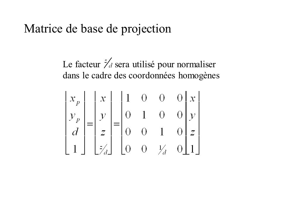 Matrice de base de projection