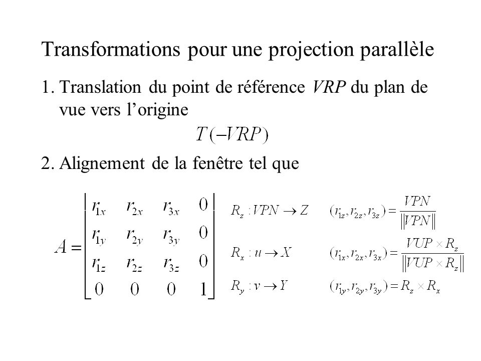 Transformations pour une projection parallèle