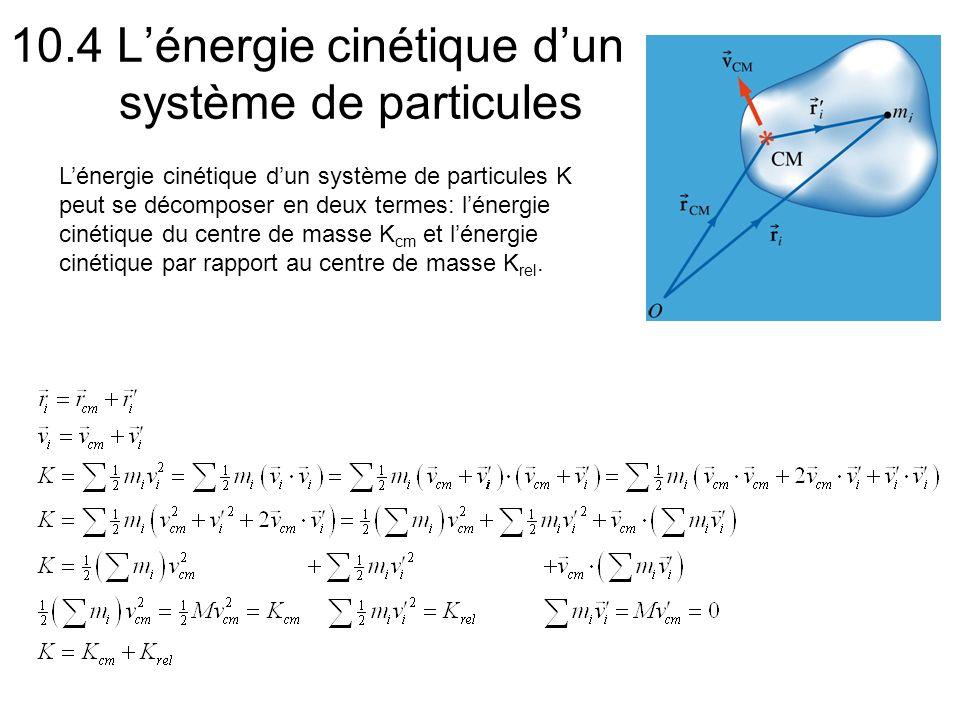 10.4 L'énergie cinétique d'un système de particules