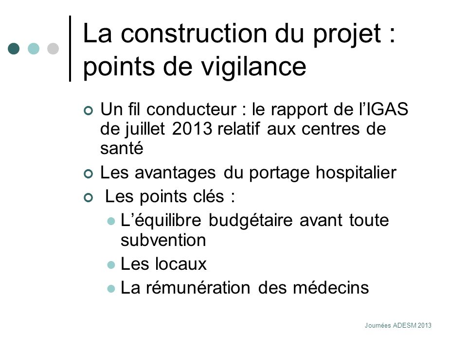 La construction du projet : points de vigilance
