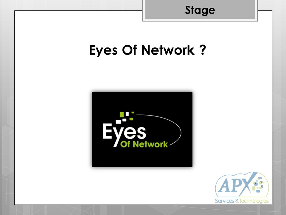 Stage Eyes Of Network