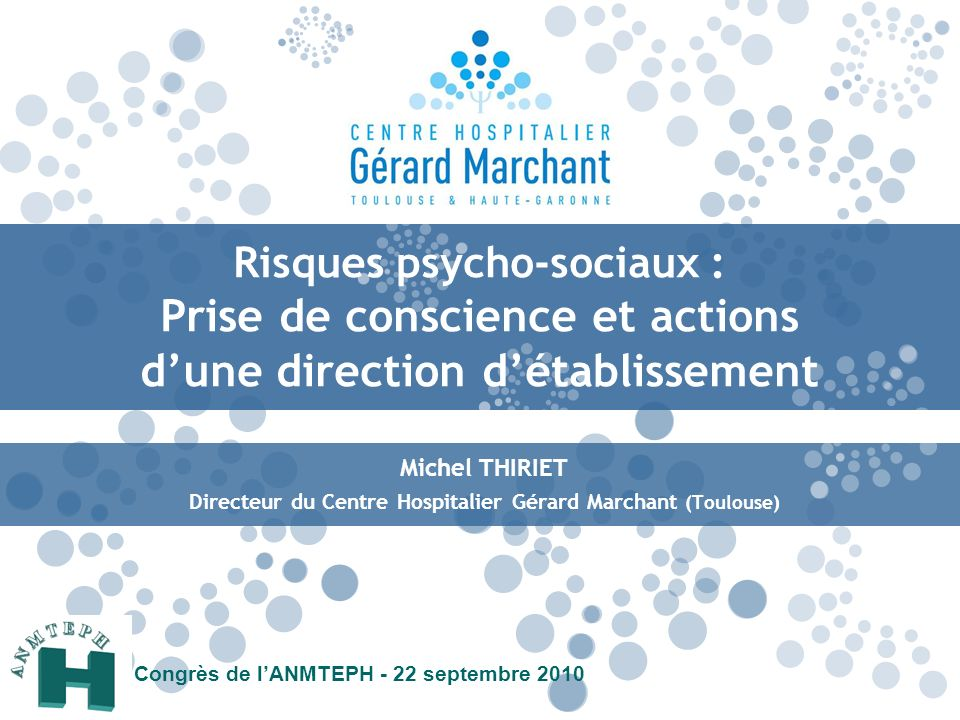 Directeur du Centre Hospitalier Gérard Marchant (Toulouse)