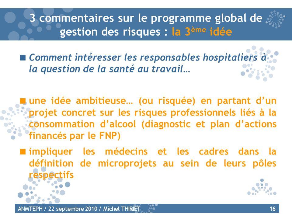 3 commentaires sur le programme global de gestion des risques : la 3ème idée