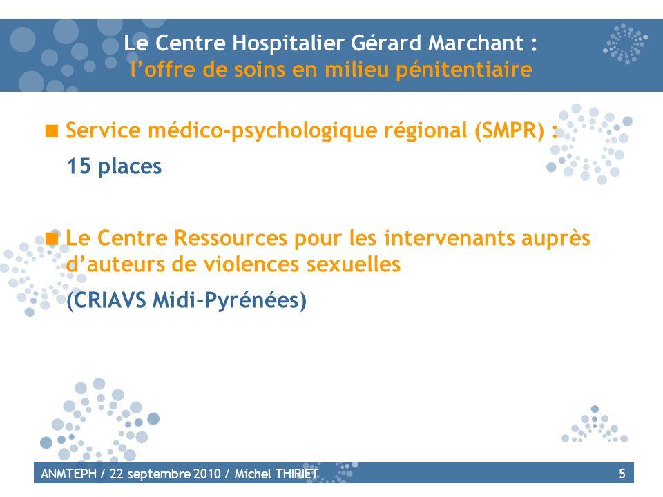 Service médico-psychologique régional (SMPR) : 15 places