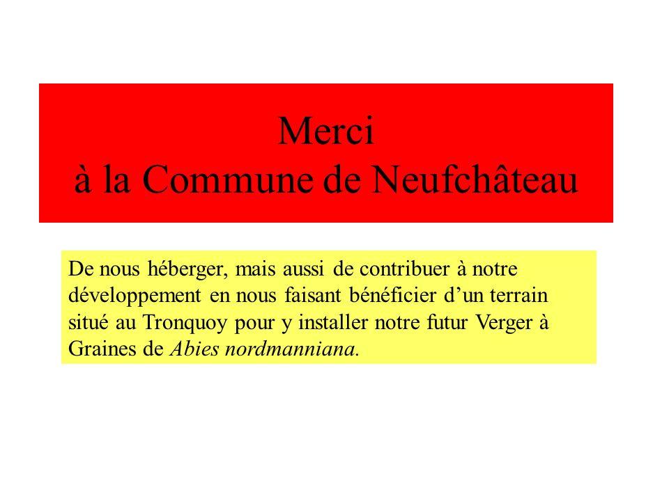 Merci à la Commune de Neufchâteau
