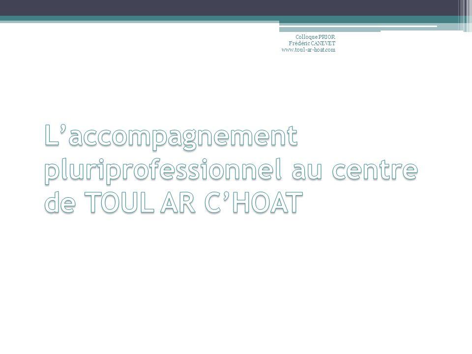L'accompagnement pluriprofessionnel au centre de TOUL AR C'HOAT