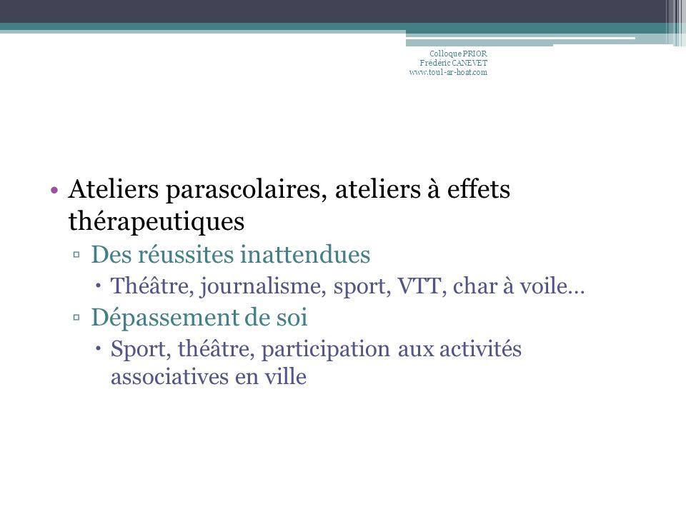 Ateliers parascolaires, ateliers à effets thérapeutiques