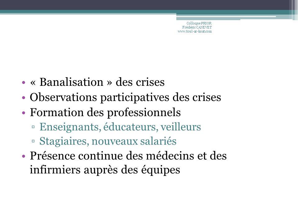 « Banalisation » des crises Observations participatives des crises