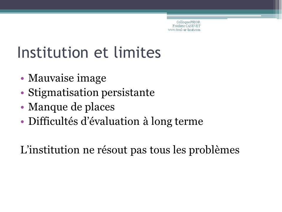 Institution et limites