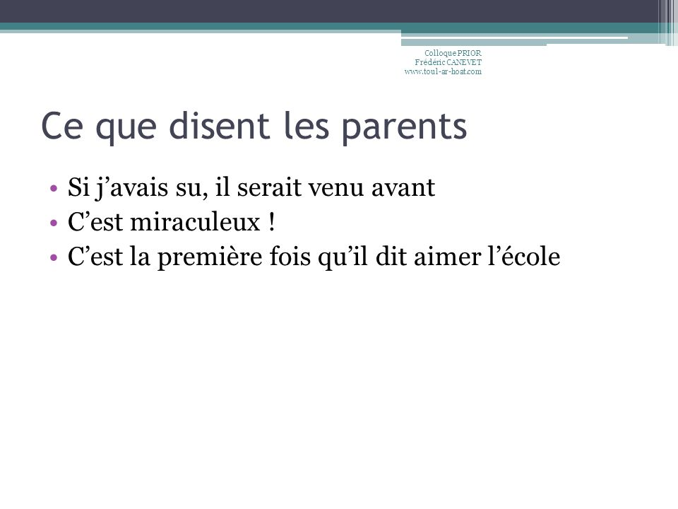 Ce que disent les parents