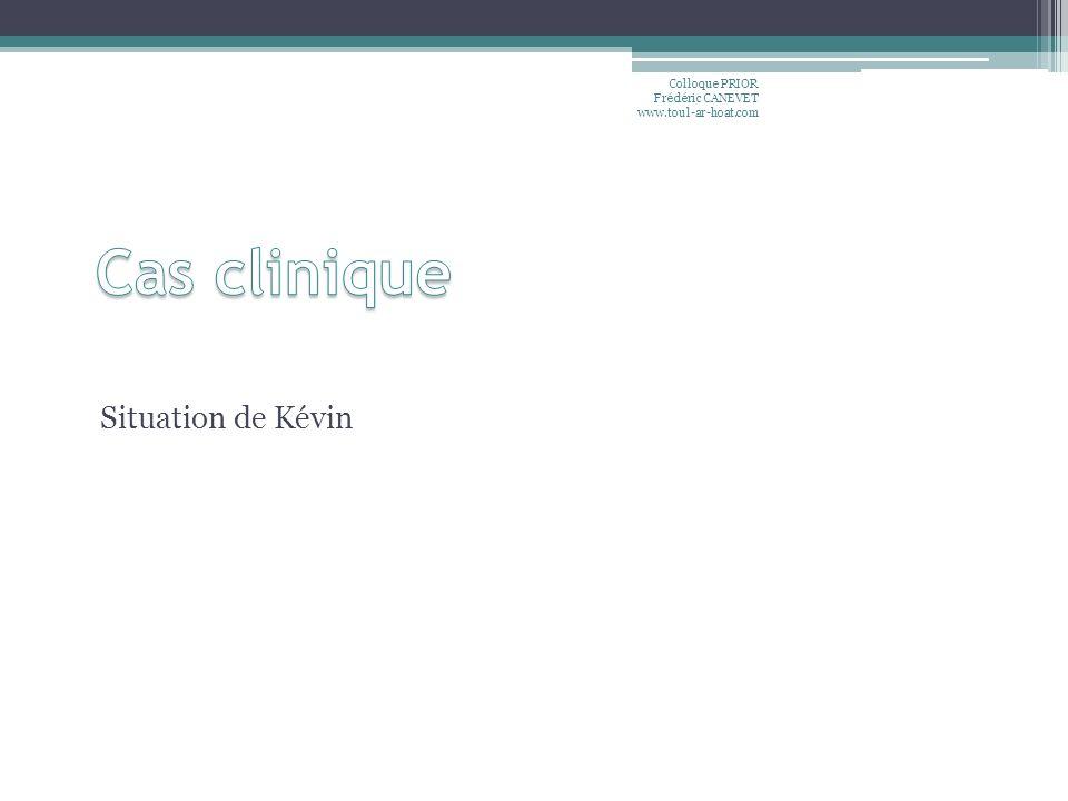 Cas clinique Situation de Kévin