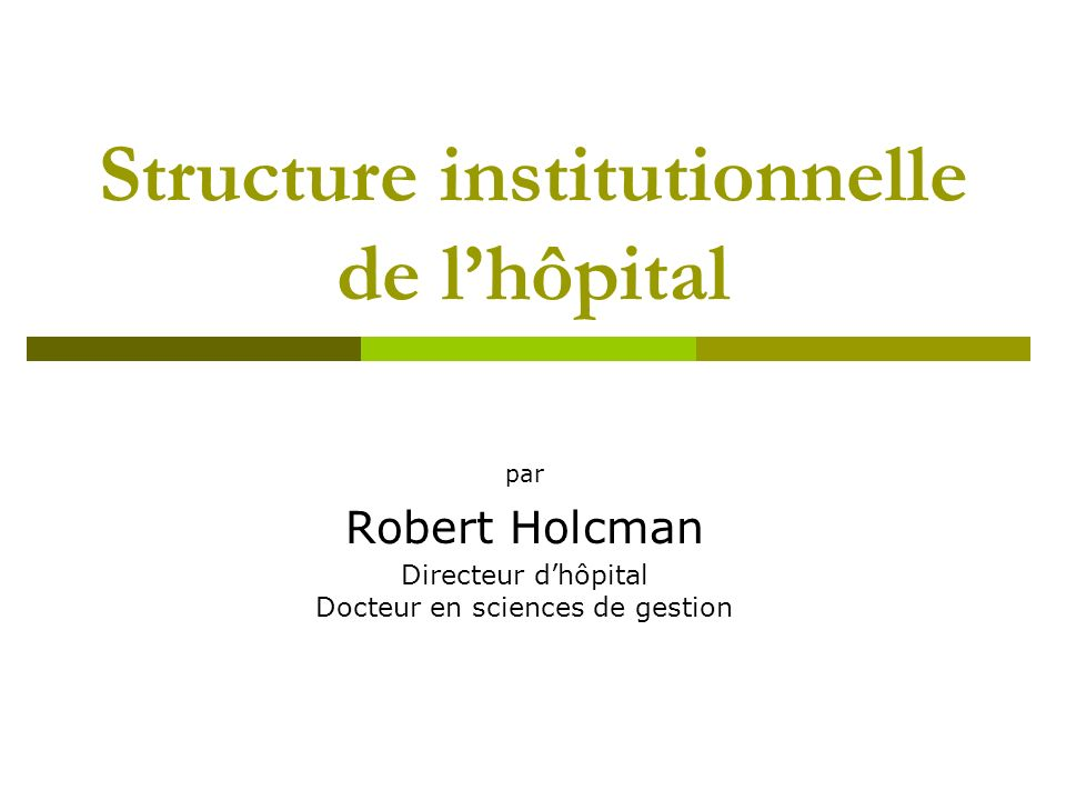 Structure institutionnelle de l'hôpital