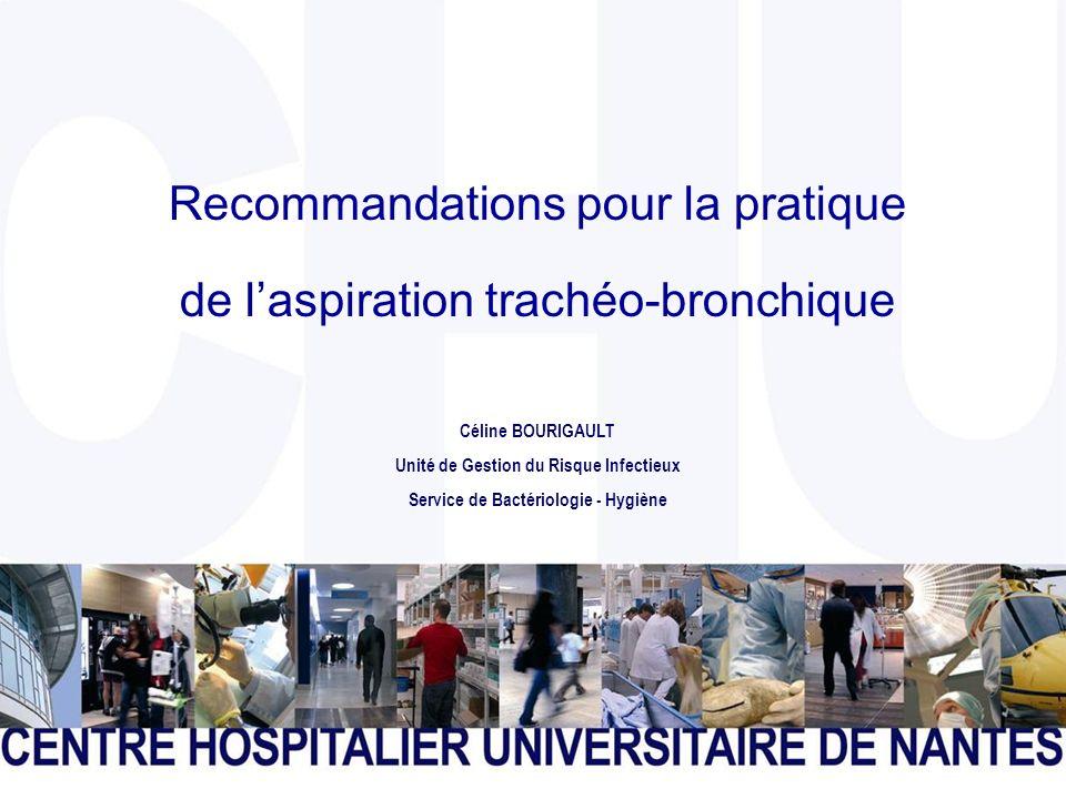 Recommandations pour la pratique de l'aspiration trachéo-bronchique