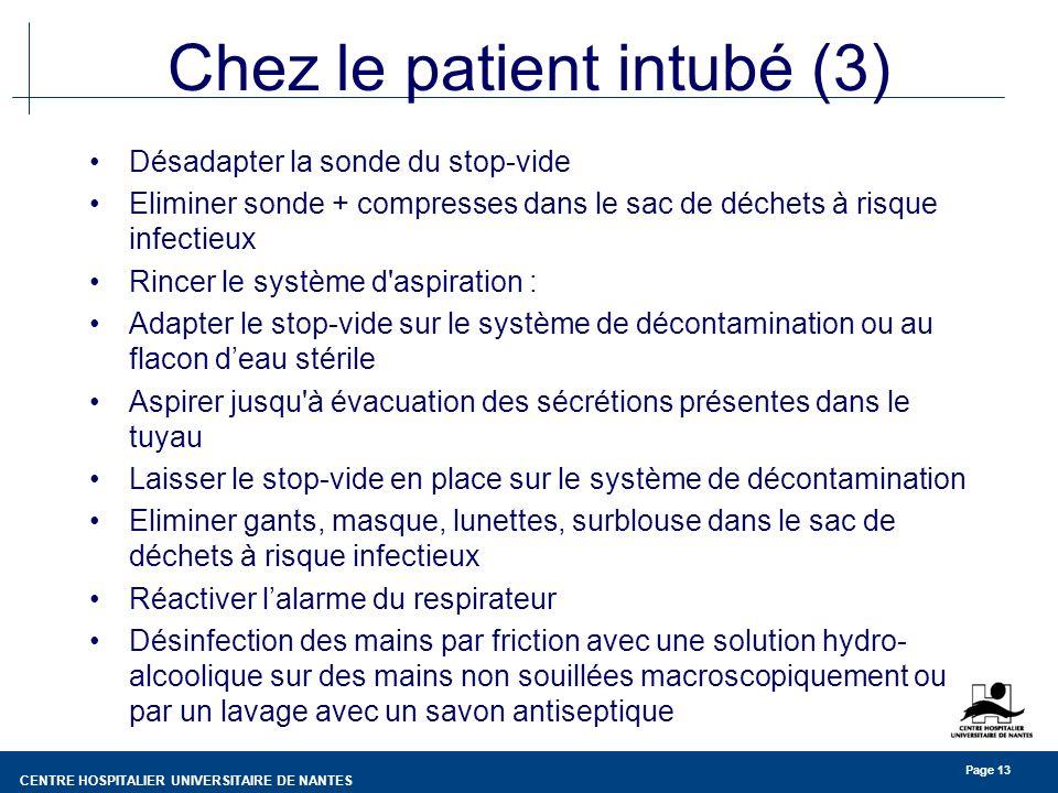 Chez le patient intubé (3)