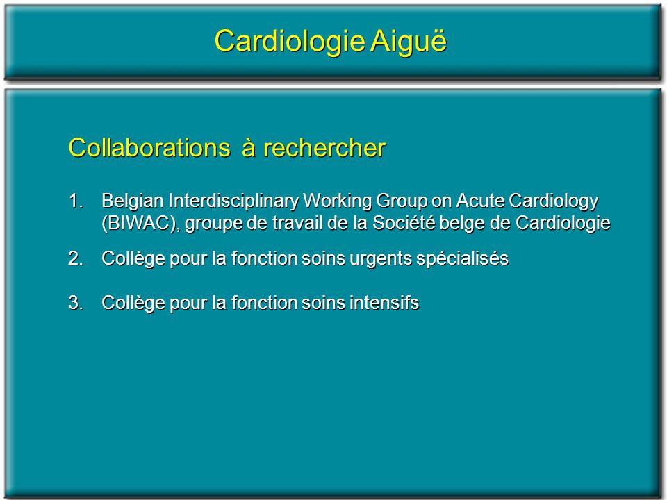 Cardiologie Aiguë Collaborations à rechercher