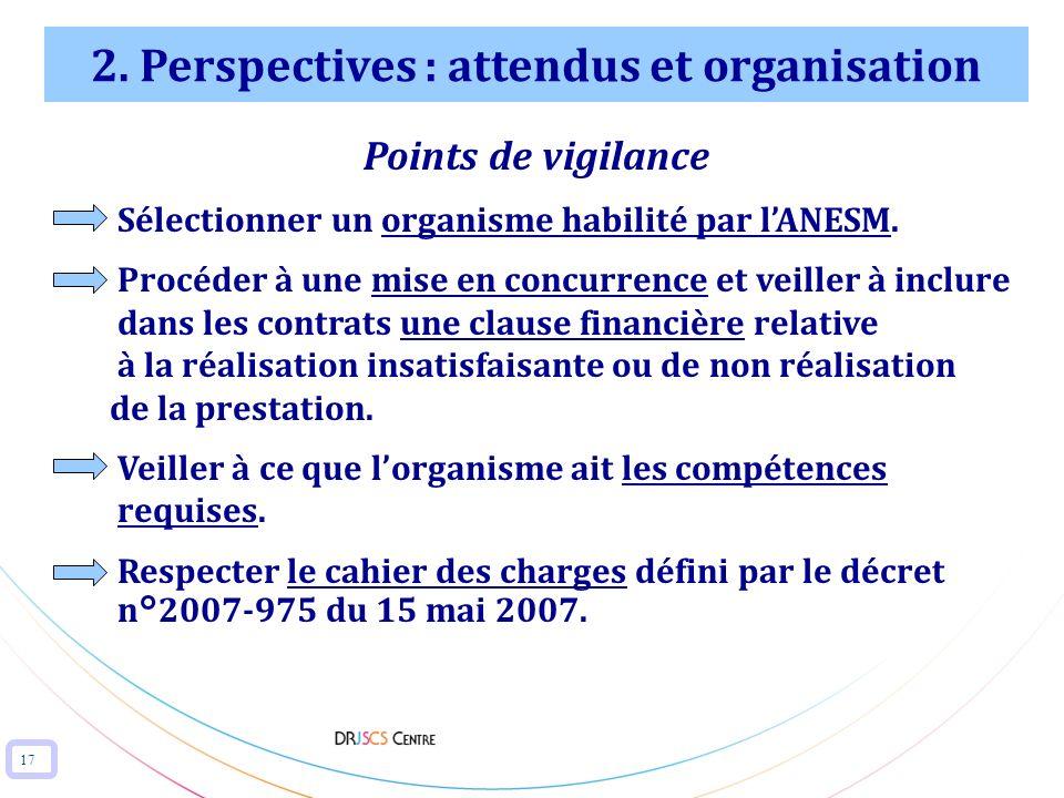 2. Perspectives : attendus et organisation